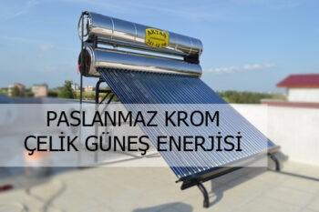 Read more about the article Paslanmaz Krom Çelik Güneş Enerjisi Fiyatları