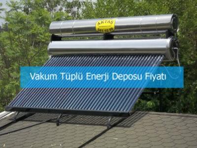 Vakum Tüplü Enerji Deposu Fiyatı
